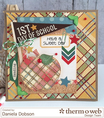 First day of school by Daniela Dobson for Therm O Web