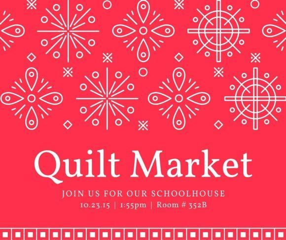 Quilt-Market-Schoolhouse-2015