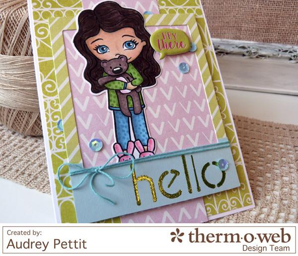 AudreyPettit Thermoweb DecoFoil HeyThereCard3