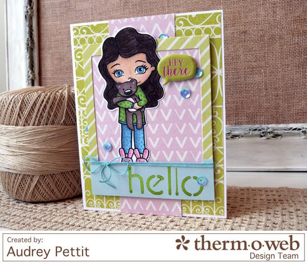 AudreyPettit Thermoweb DecoFoil HeyThereCard4