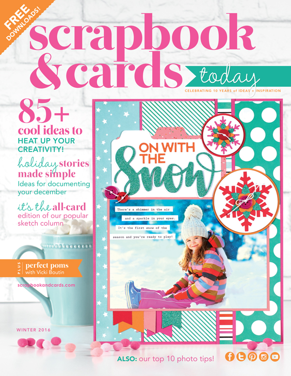 Scrapbook & Cards Today 2016 Winter Issue