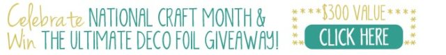 National Craft Month Giveaway 2017