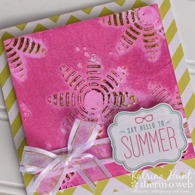 ransfer_Gel_Summer_Cards_Therm_O_Web_Katrina_Hunt_1000Signed-5
