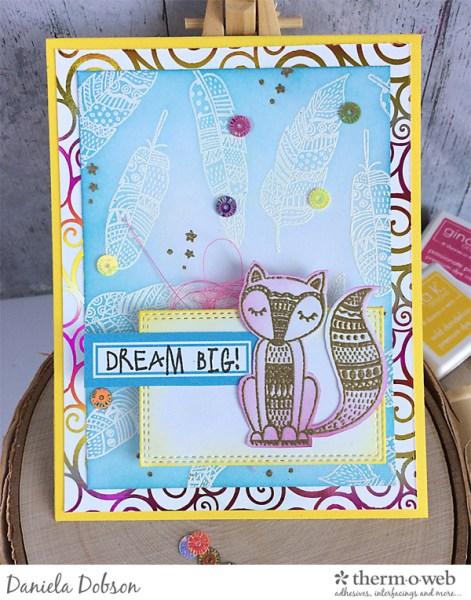 Dream big by Daniela Dobson