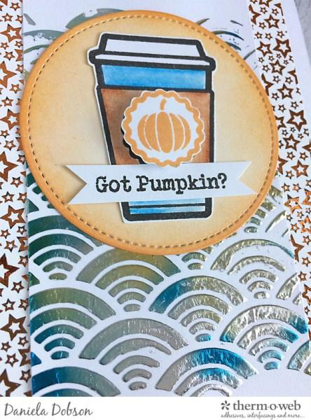 Got pumpkin close by Daniela Dobson