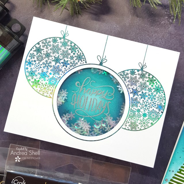 Happy Holiday Ornaments shaker card by Andrea Shell | Ornate Ornaments Card Front by Therm O Web