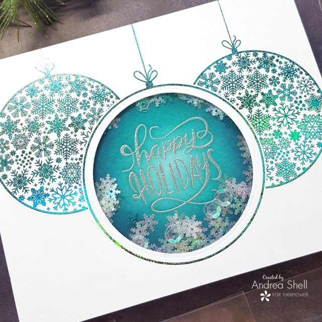 Happy Holiday Ornaments shaker card by Andrea Shell   Ornate Ornaments Card Front by Therm O Web