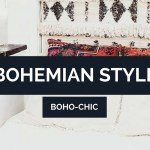 Bohemian How To Achieve Boho Chic Style In Your Home