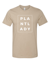 Short sleeved PLANT LADY tee from Those Plant Ladies. Oatmeal tshirt with white lettering in a boxed format.