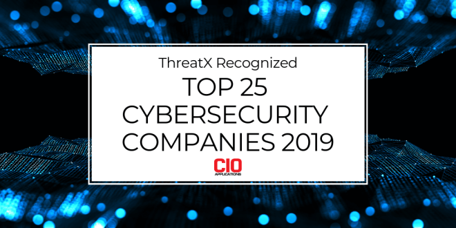 Top 25 Cybersecurity Companies 2019