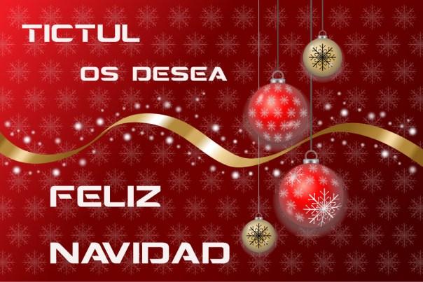 Tictul os desea a todos Feliz Navidad 2017-2018