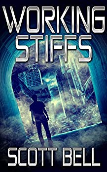 Working Stiffs by Scott Bell