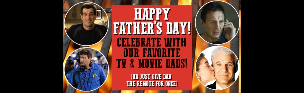 Fathers Day Our Favorite Tv Dads Memorable Movie Dads