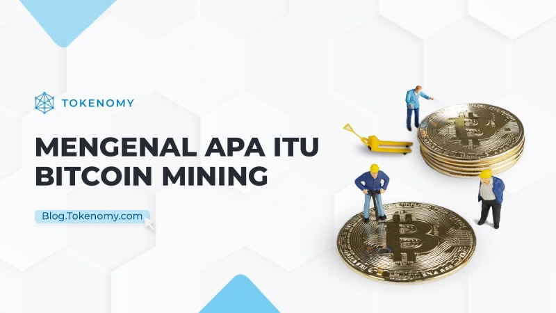 apa itu bitcoin mining
