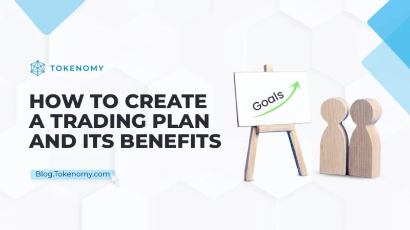 How to Create a Trading Plan and Its Benefits