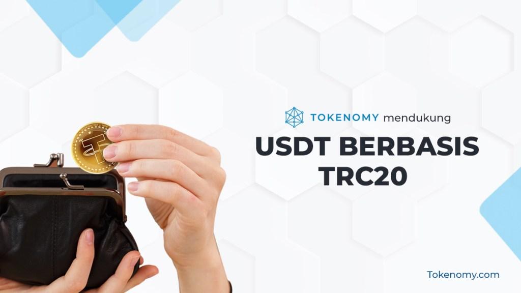 Tokenomy Mendukung USDT Berbasis TRC20