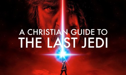 A Christian Guide to The Last Jedi