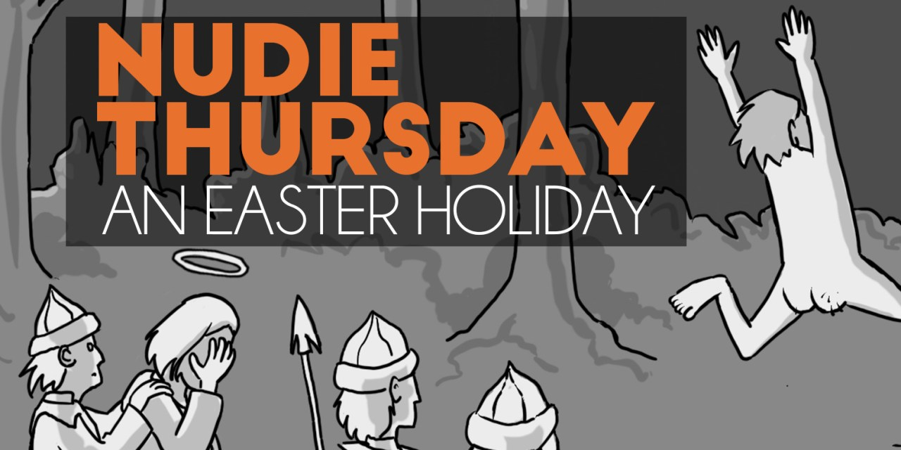 Nudie Thursday – An Easter Holiday