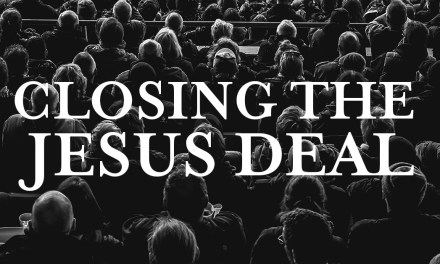 Closing the Jesus Deal