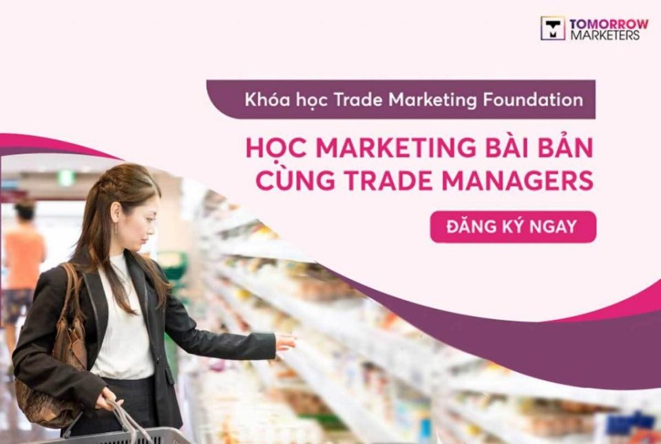 Khóa học Trade Marketing Tomorrow Marketers