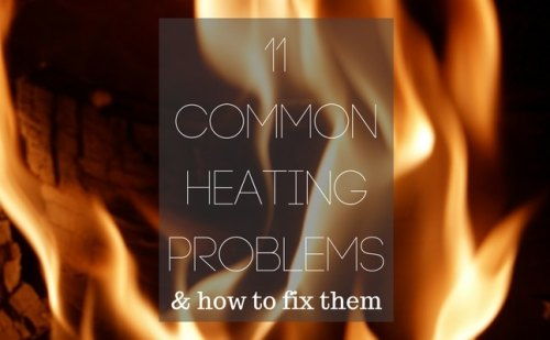 11 Common Heating Problems