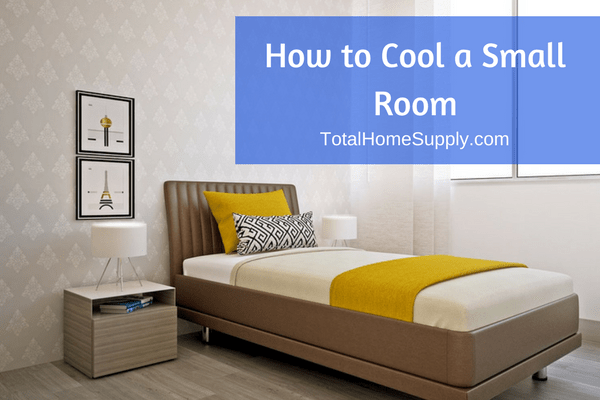 How to cool a small room
