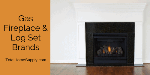 Gas fireplace brands and log set brands