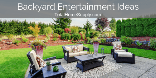Ideas for backyard entertainment