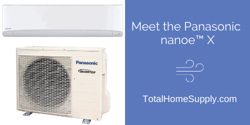 The Panasonic nanoe X air conditioner from Total Home Supply.