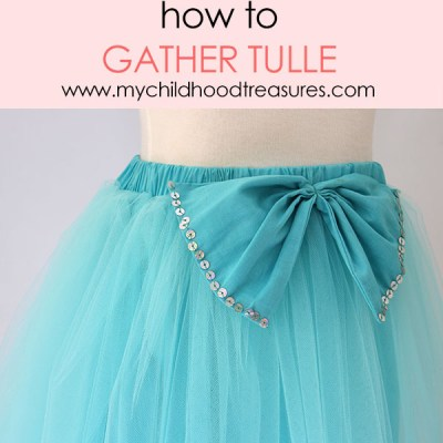 how to gather tulle