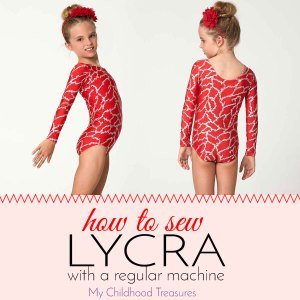 how to sew lycra spandex