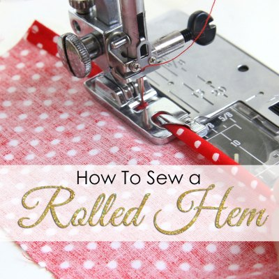 How to Use a Rolled Hem Foot – Step by Step TUTORIAL
