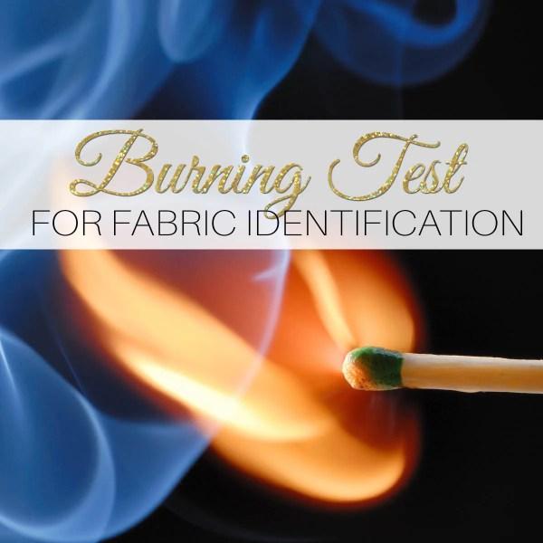 Burning Test – Identifying Fabric Content