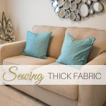 sewing thick fabric