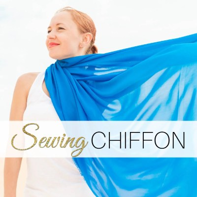 Sewing Chiffon – In 3 Easy Steps