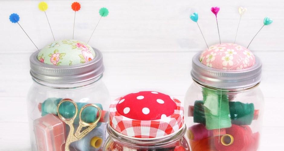 Mason Jar Pin Cushion – Easy mini sewing kit project
