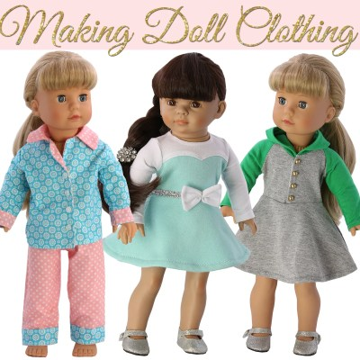 How to Sew Doll Clothes for Beginners {Making Doll Clothing}