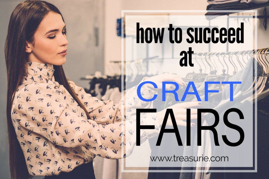 how to succeed at craft fairs