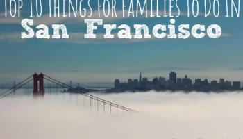 Kid Friendly Reasons To Visit The Presidio Of San Francisco - 10 family friendly activities in san francisco