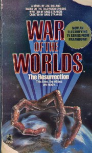 War of the Worlds: The Resurrection Novelization by JM Dillard