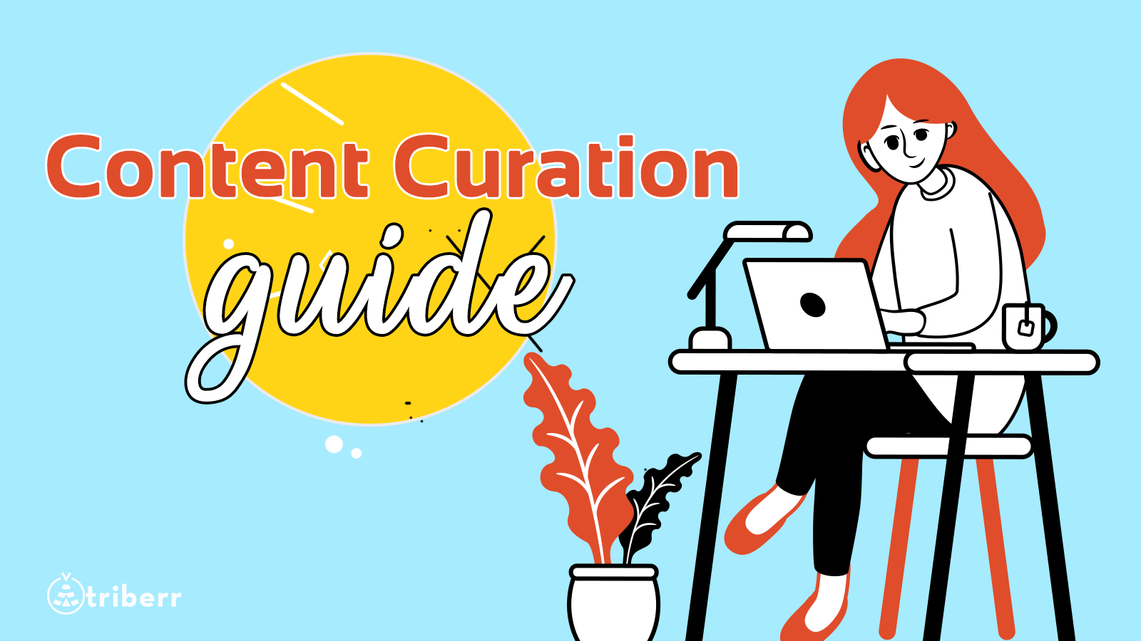 Content Curation Guide