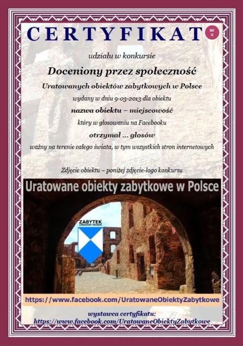 Certyfikat udziału w konkursie  Doceniony przez społeczność  Uratowanych obiektów zabytkowych w Polsce