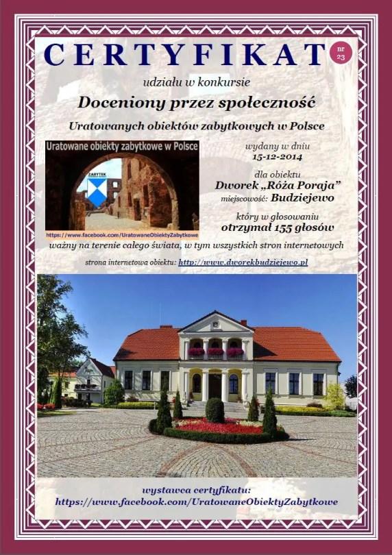 """Dwudziesty trzeci certyfikat uznania - Dworek """"Róża Poraja"""" - http://www.dworekbudziejewo.pl"""