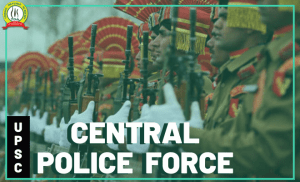 CAPF (AC) Assistant Commandant – Syllabus, Age , Limit, Eligibility and Form Notification