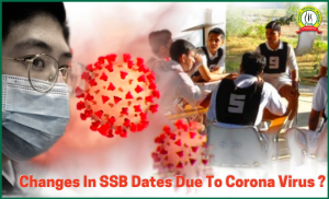 Changes in SSB Dates due to Corona Virus??