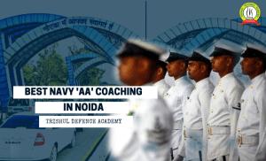 """Best Indian Navy """"AA"""" Coaching in Noida"""
