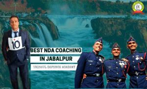 Best NDA Coaching In Jabalpur