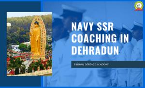 Navy SSR Coaching In Dehradun