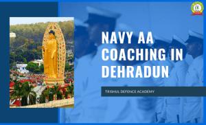 Navy AA Coaching In Dehradun