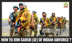 How To Join Garud Commando SF Of Indian Air Force ?